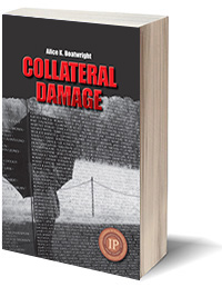 Collateral Damage by Alice Boatwright